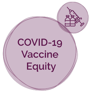 COVID-19 Vaccine Equity